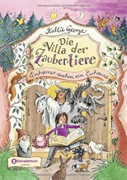 Die Villa der Zaubertiere, Band 01: Einhörner suchen ein Zuhause -