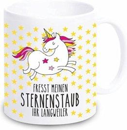 """Einhorn Tasse """"Fresst meinen Sternenstaub Ihr Langweiler"""" - Kaffeebecher Geschirr Geschenkidee für sie / Frau / Freundin/ Mädchen - Weihnachtsgeschenk Geschenk Geburtstagsgeschenk ausgefallen originell -"""