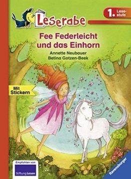 Fee Federleicht und das Einhorn (Leserabe - 1. Lesestufe) -