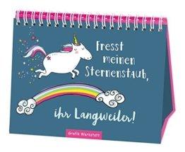 Fresst meinen Sternenstaub, ihr Langweiler! - Einhorn -