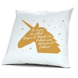 Kissen mit Design Sei ein Einhorn - Dekokissen Deko Kopfkissen Home Decor Sofa -