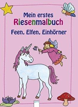 Mein erstes Riesenmalbuch - Feen, Elfen, Einhörner -