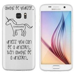 """Samsung Galaxy S7 Hülle von licaso® aus TPU schützt Dein S7 5,1"""" Always be a Unicorn Einhorn Einhörner Muster Schutz-Hülle Cover Case transparent klare Schutzhülle galaxys7 Tasche Silikon Style (Samsung Galaxy S7, Be a Unicorn) -"""