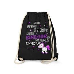Sei immer du selbst! Es sei denn, du kannst ein Einhorn sein... - Turnbeutel von Fashionalarm | Fun Beutel mit Spruch | Geburtstag Geschenk Idee Unicorn Always Be Yourself, Farbe:schwarz -