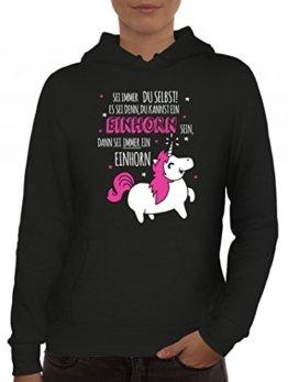 Unicorn Damen Kapuzenpullover mit Sei immer ein Einhorn Motiv von ShirtStreet, Größe: S,Schwarz -
