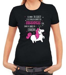 Unicorn Damen T-Shirt mit Sei immer ein Einhorn Motiv von ShirtStreet, Größe: S,schwarz -