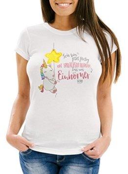 Damen T-Shirt Einhorn Ich bin jetzt fertig mit erwachsen werden lass und Einhörner sein Slim Fit Moonworks® weiß XL -