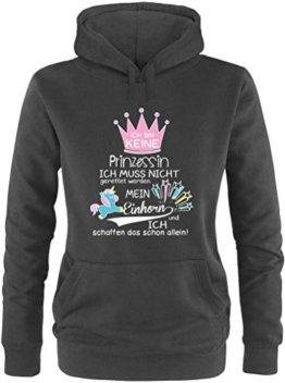 EZYshirt® Ich bin keine Prinzessin. Ich muss nicht gerettet werden. Mein Einhorn und ich schaffen das schon allein Damen Hoodie -